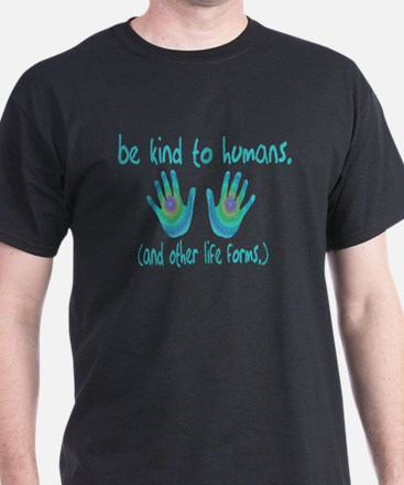 Be Kind to Humans Black T-Shirt
