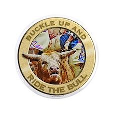 """Ride the Bull 3.5"""" Button"""