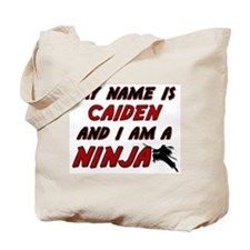 my name is caiden and i am a ninja Tote Bag