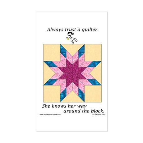 Always Trust a Quilter Rectangle Sticker