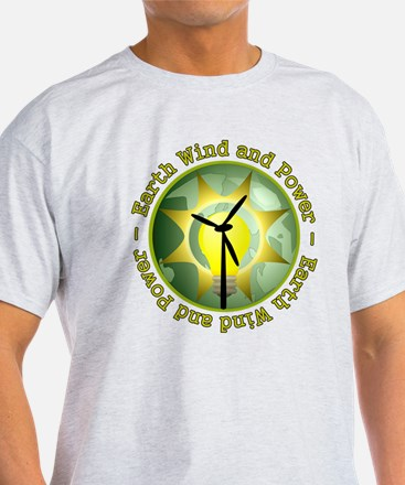Earth wind and power T-Shirt