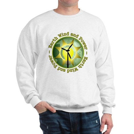 Earth wind and power Sweatshirt