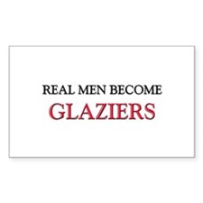 Real Men Become Glaziers Rectangle Decal