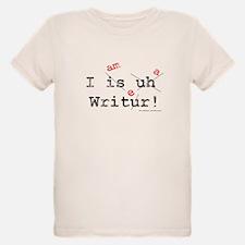 I am a writer T-Shirt