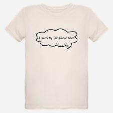 Poor ole Comic Sans T-Shirt