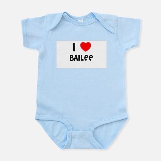 I LOVE BAILEE Infant Creeper