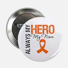 """Leukemia Hero Niece 2.25"""" Button"""