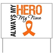 Leukemia Hero Niece Yard Sign
