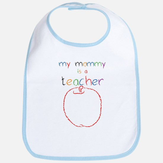 My Mommy-Teacher Bib