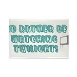 Rather Be Watching Twilight Rectangle Magnet