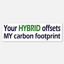 Your Hybrid Bumper Bumper Bumper Sticker