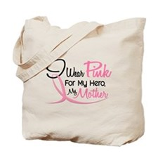Pink For My Hero 3 MOTHER Tote Bag