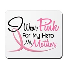Pink For My Hero 3 MOTHER Mousepad