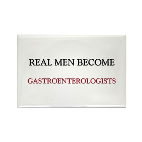Real Men Become Gastroenterologists Rectangle Magn