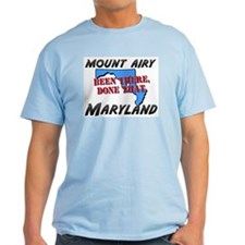 mount airy maryland - been there, done that T-Shirt
