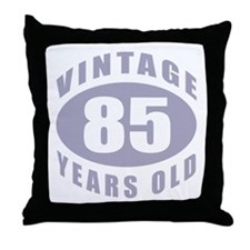 85th Birthday Gifts For Him Throw Pillow