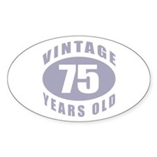 75th Birthday Gifts For Him Oval Decal