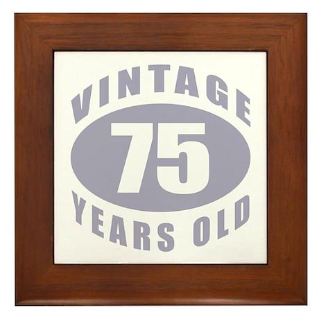 75th Birthday Gifts For Him Framed Tile