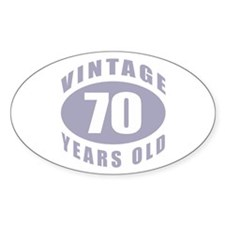 70th Birthday Gifts For Him Oval Decal