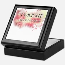 I Don't Get Twilight Keepsake Box