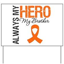 Leukemia Hero Brother Yard Sign