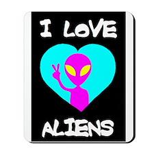 I Love Aliens Mousepad