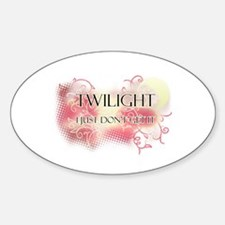 I Don't Get Twilight Oval Decal