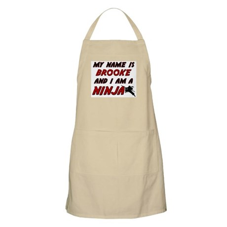 my name is brooke and i am a ninja BBQ Apron