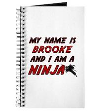 my name is brooke and i am a ninja Journal
