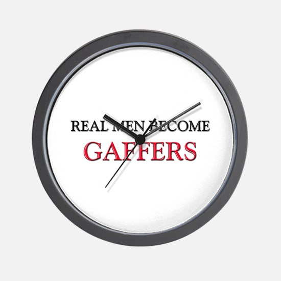 Real Men Become Gaffers Wall Clock