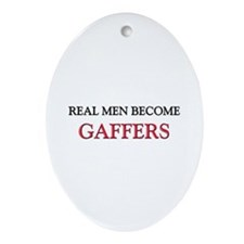 Real Men Become Gaffers Oval Ornament