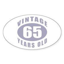65th Birthday Gifts For Him Oval Decal