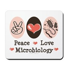 Peace Love Microbiology Mousepad