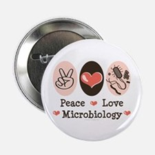 """Peace Love Microbiology 2.25"""" Button"""