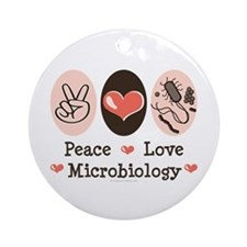 Peace Love Microbiology Ornament (Round)