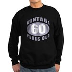 60th Birthday Gifts For Him Sweatshirt (dark)