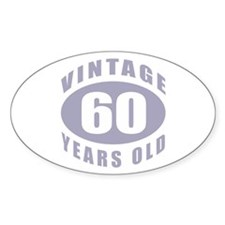 60th Birthday Gifts For Him Oval Decal