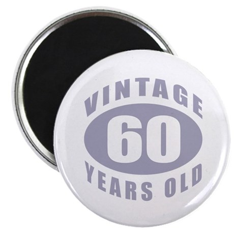 "60th Birthday Gifts For Him 2.25"" Magnet (100 pack"