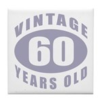 60th Birthday Gifts For Him Tile Coaster