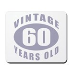 60th Birthday Gifts For Him Mousepad