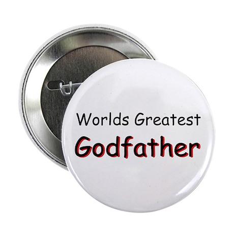 "Greatest Godfather 2.25"" Button"