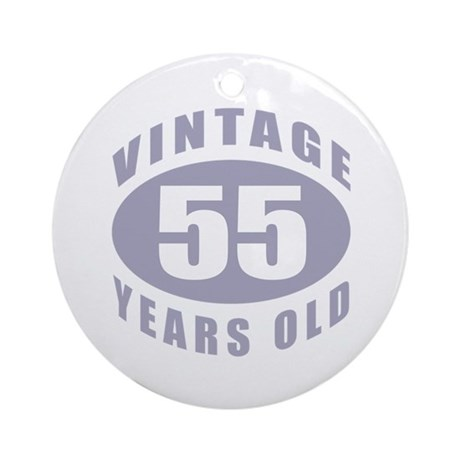55th Birthday Gifts For Him Ornament (Round)