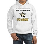 Brother Serving Draft Army Hooded Sweatshirt