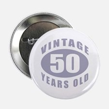 "50th Birthday Gifts For Him 2.25"" Button"
