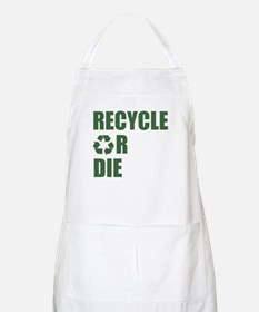 Recycle or Die BBQ Apron