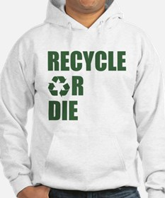 Recycle or Die Jumper Hoody