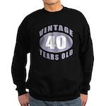 40th Birthday Gifts For Him Sweatshirt (dark)