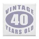 40th Birthday Gifts For Him Tile Coaster