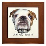 GRIN AND BEAR IT (BULLDOG FACE) Framed Tile