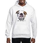 GRIN AND BEAR IT (BULLDOG FACE) Hooded Sweatshirt